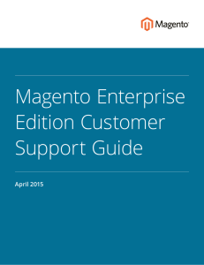 Magento Enterprise Edition Customer Support Guide