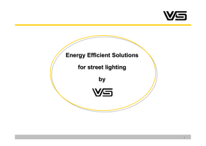 Energy Efficient Solutions for street lighting by