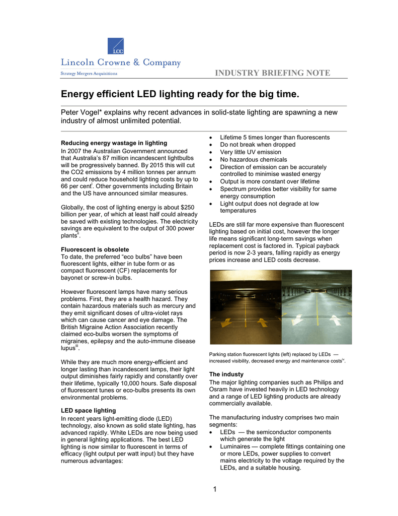 Energy Efficient Led Lighting Ready For The Big Time