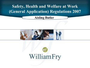 Safety, Health and Welfare at Work (General Application