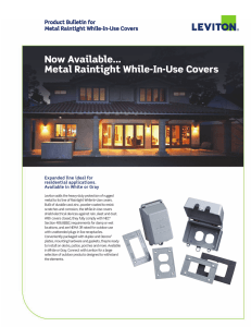 Now Available... Metal Raintight While-In-Use Covers