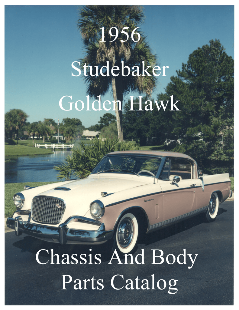 F Parts Catalog 56jcover Wpd 1956 Studebaker Golden Hawk