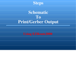 Steps Schematic To Print/Gerber Output