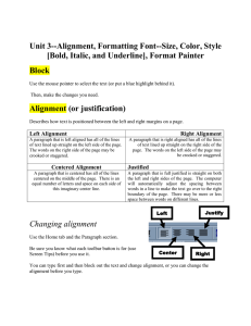 Unit 3--Alignment, Formatting Font--Size, Color, Style [Bold, Italic