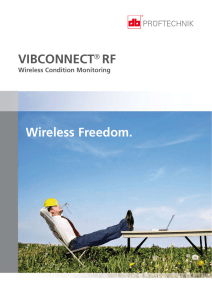 Wireless Freedom. VIBCONNECT® RF