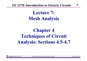 Lecture 7: Mesh Analysis Chapter 4 Techniques of Circuit Analysis
