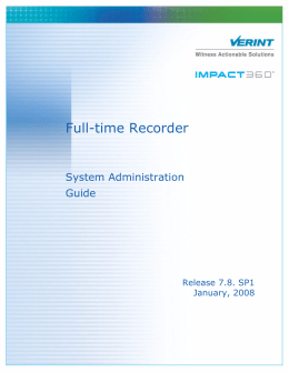 Impact 360 Recorder System Administration Guide.