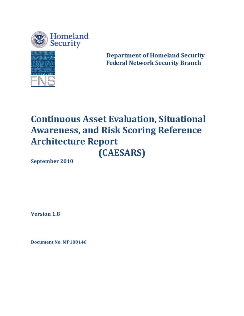 Continuous Asset Evaluation, Situational Awareness, and Risk