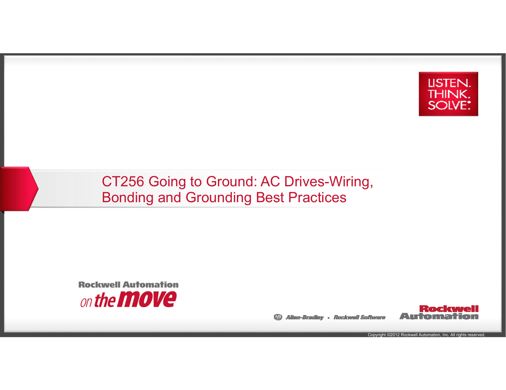 CT256 Going to Ground: AC Drives-Wiring, Bonding and Grounding on