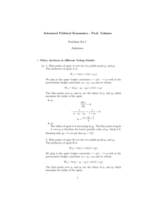 Advanced Political Economics - Prof. Galasso Problem Set 1 Solutions