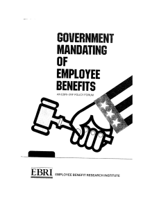 GOVERNMENT MANDATING OF EMPLOYEE BENEFITS