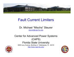 Fault Current Limiters - Center for Advanced Power Systems