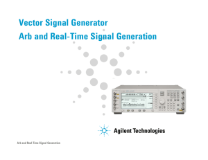 Vector Signal Generator Arb and Real-Time Signal