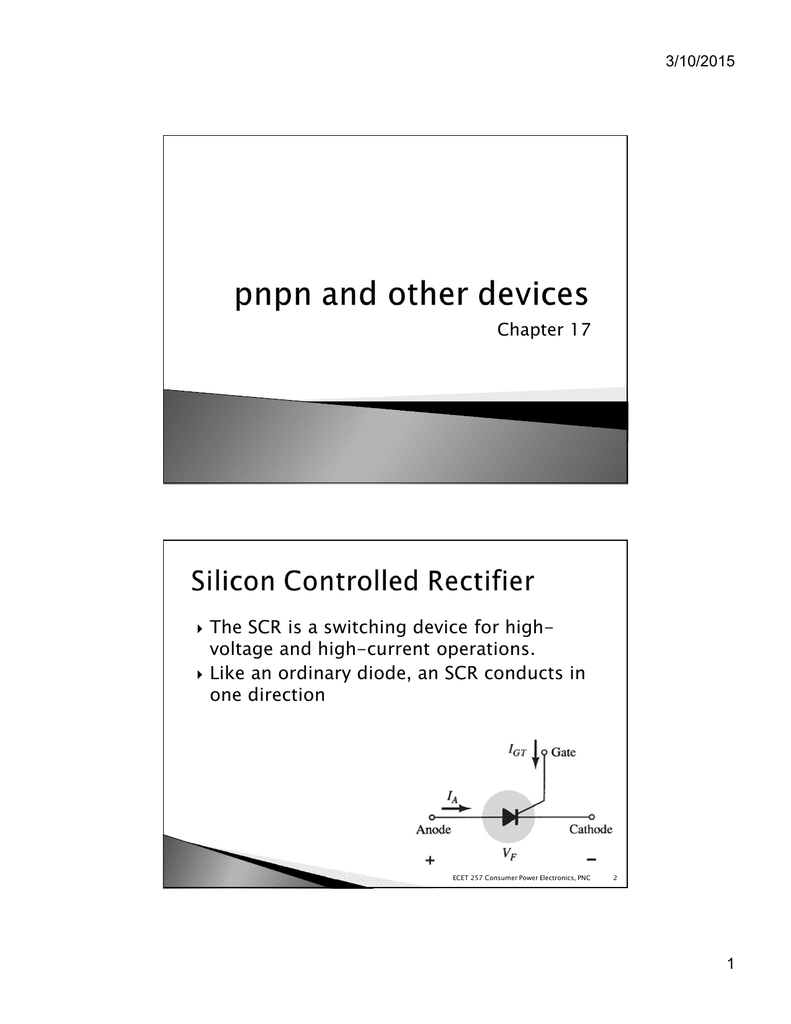 Chapter 17 The Scr Is A Switching Device For High Silicon Controlled Rectifier Semiconductor Used In