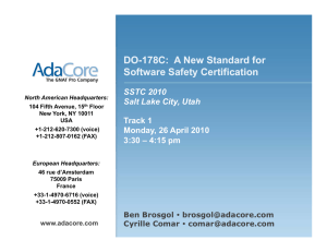 DO-178C: A New Standard for Software Safety Certification DO