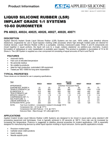 Liquid Silicone Rubber Implant Grade 1:1 Systems