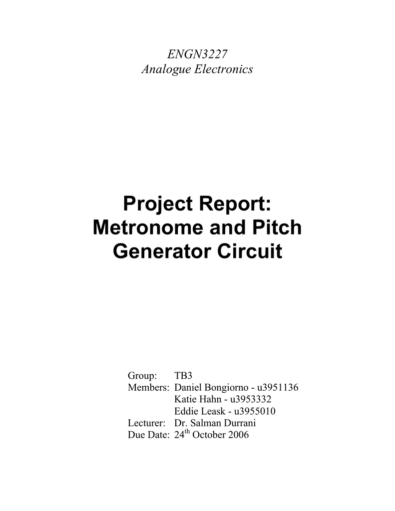 Project Report Metronome And Pitch Generator Circuit Com Circuitdiagram Signalprocessing Oscillatorcircuit Thequartz