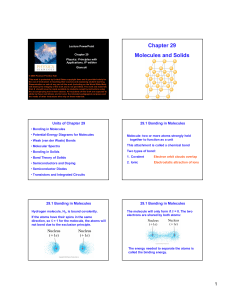 Chapter 29 Molecules and Solids
