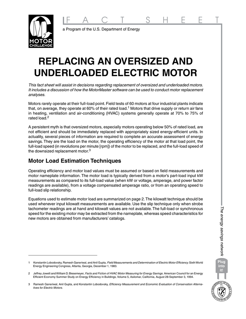 F A C T S H E Program Of The U Department Energy Replacing An Oversized And Underloaded Electric Motor This Fact Sheet Will Ist In Decisions