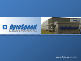 www.bytespeed.com PARTNERS FOR EDUCATION