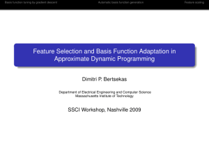 Feature Selection and Basis Function Adaptation in