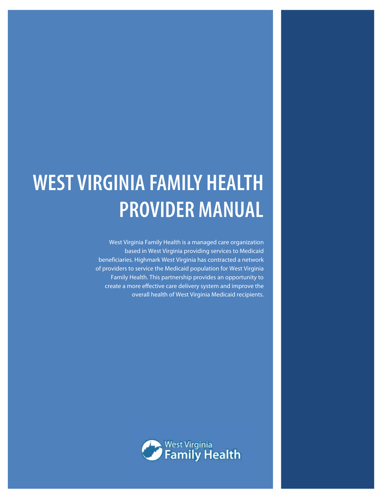 WVFH) Provider Manual - West Virginia Family Health | West