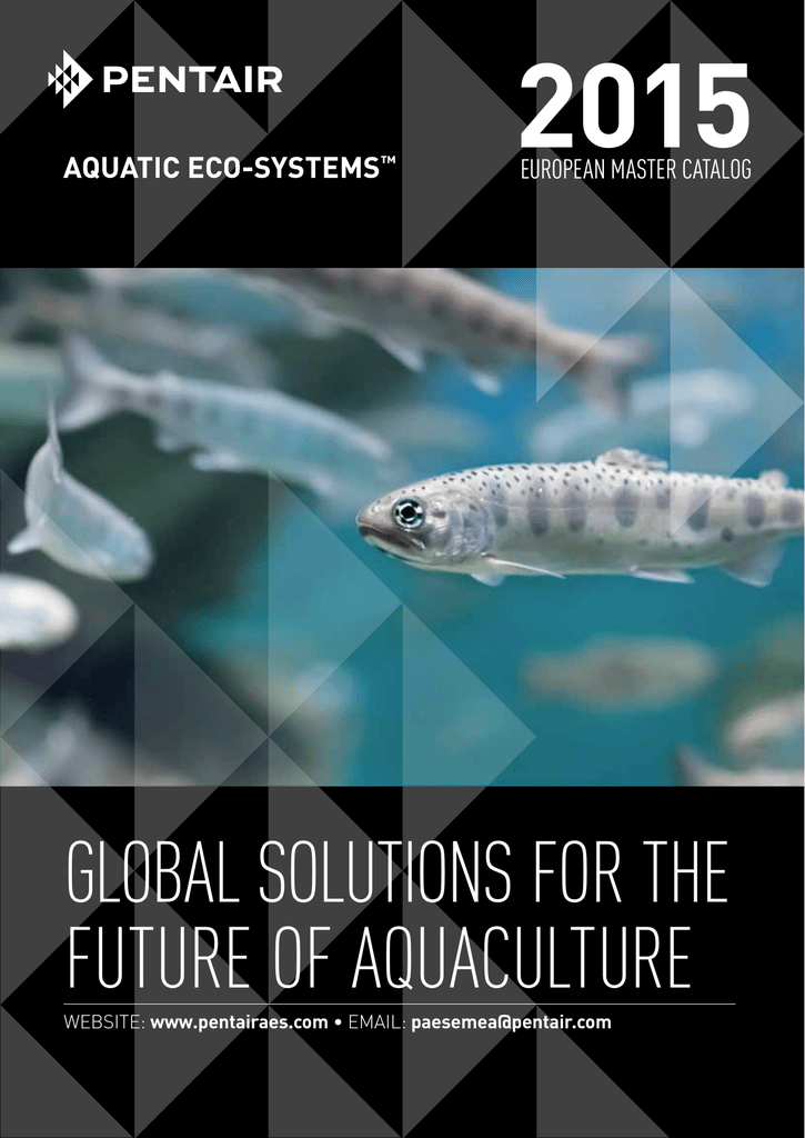 Global Solutions For The Future Of Aquaculture