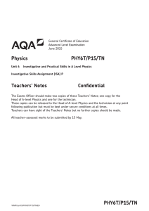 A-level Physics Teacher notes Unit 06T - (P15) ISA June 2015