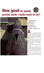 How gooddo piping system welds really need to be?
