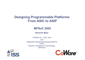 Designing Programmable Platforms: From ASIC to ASIP