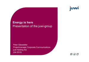 Energy is here Presentation of the juwi