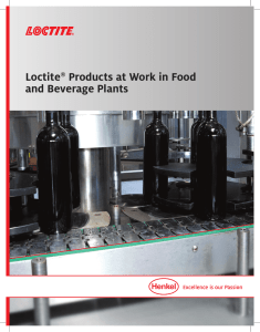 Loctite® Products at Work in Food and Beverage Plants