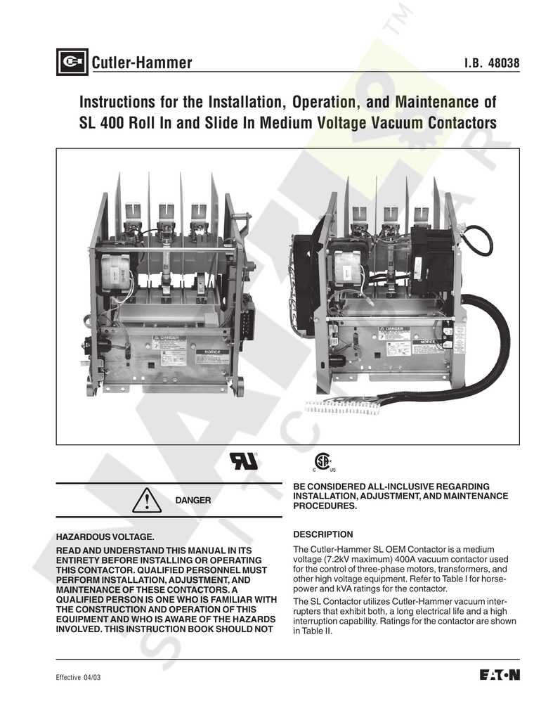 Cutler-Hammer Instructions for the Installation, Operation, and