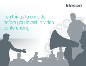 Invest in Video Conferencing | 10 Things You Should Know | Lifesize