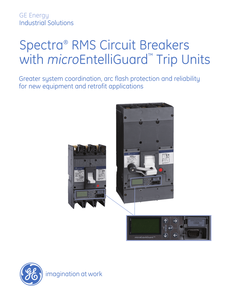 Spectra Rms Circuit Breakers With Microentelliguard Trip Units Working Of