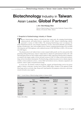 Biotechnology Industry in Taiwan: Asian Leader, Global Partner!