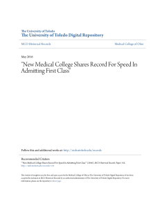"""New Medical College Shares Record For Speed In Admitting First"