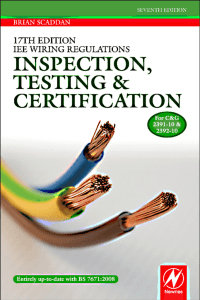 17th Edition IEE Wiring Regulations: Inspection, Testing