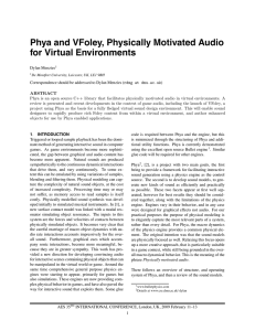 Phya and VFoley, Physically Motivated Audio for Virtual Environments