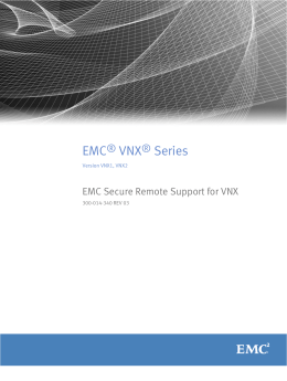 EMC® VNX® Series VNX1, VNX2 EMC Secure Remote Support for