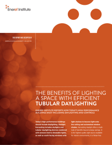 the benefits of lighting a space with efficient tubular daylighting