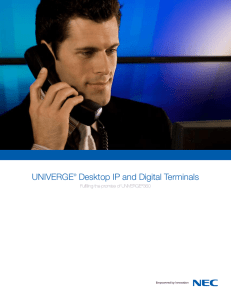 UNIVERGE® Desktop IP and Digital Terminals
