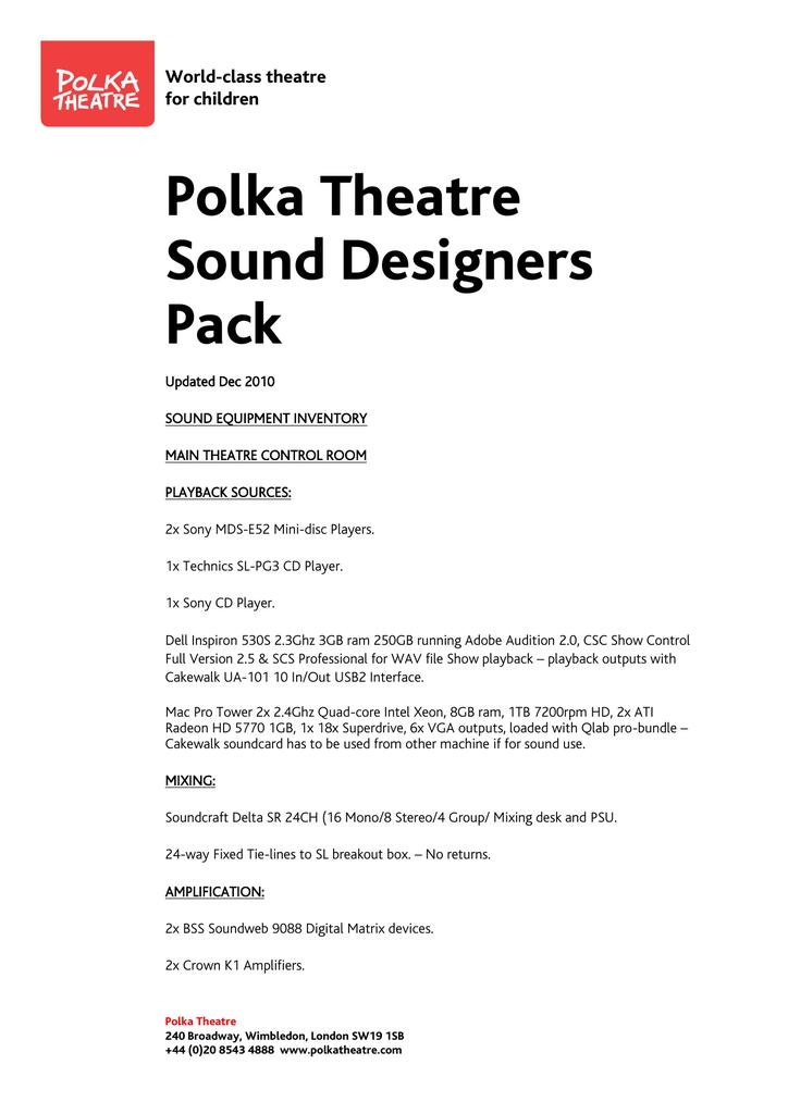 Polka Theatre Sound Designers Pack