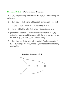 Theorem 10.1.1 (Portmanteau Theorem) Let µ,(µ n) be probability