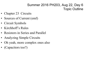 Summer 2016 PH203, Aug 22, Day 6 Topic Outline • Chapter 23