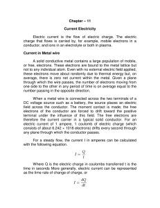 Chapter – 11 Current Electricity Electric current is the