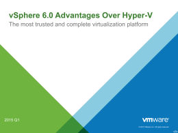 vSphere 6.0 Advantages Over Hyper