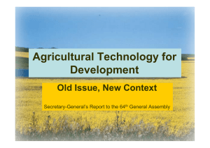 Agricultural Technology for Development, Old Issue, New Context