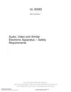 UL 60065 Audio, Video and Similar Electronic Apparatus – Safety