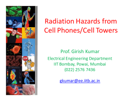Radiation Hazards from Cell Phones/Cell Towers